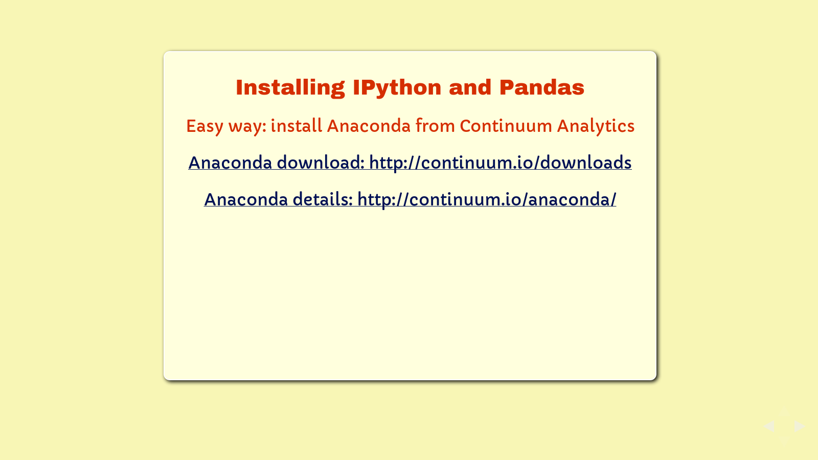 Slide: Installing IPython and Pandas