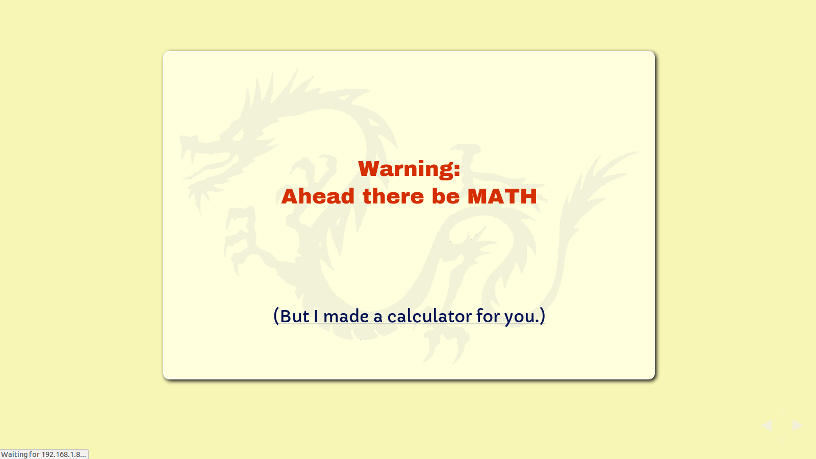 Slide: Warning, ahead there be MATH