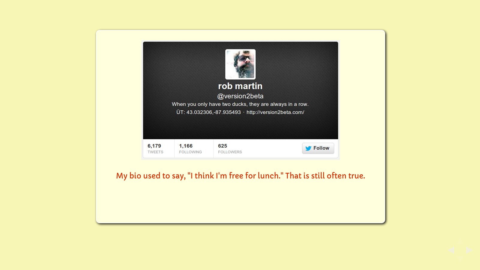 "Slide: Twitter avatar and bio, ""When you only have two ducks, they are always in a row."""
