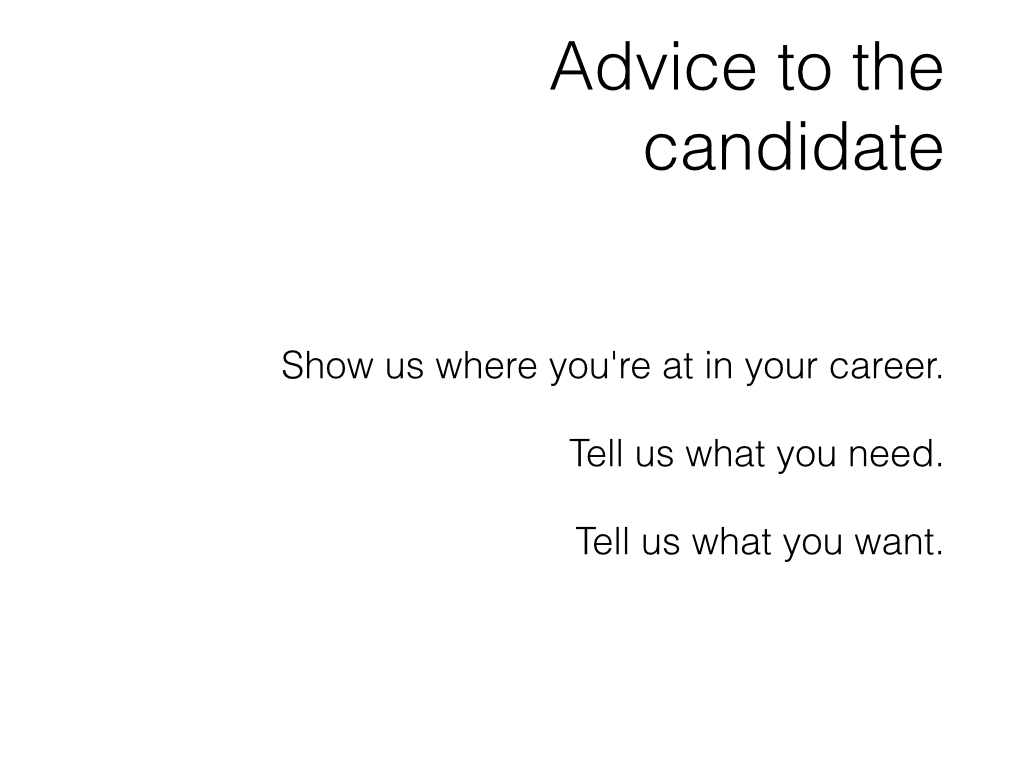Slide: Candidate - show us where you're at