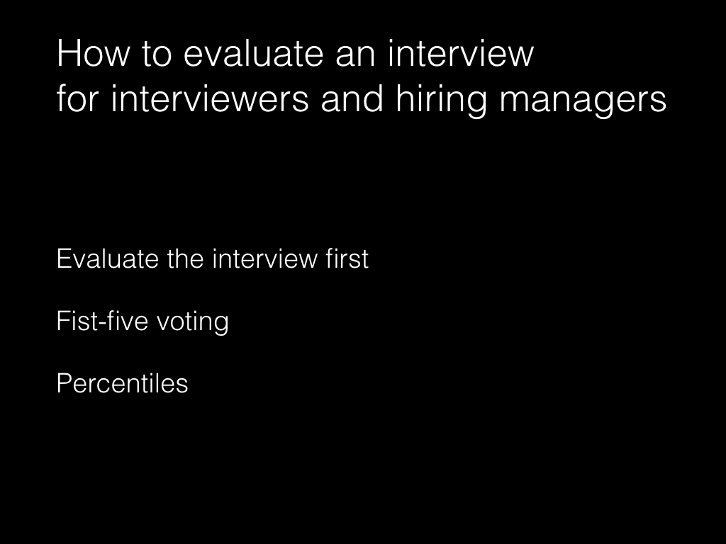 Slide: Managers - how to evaluate an interview