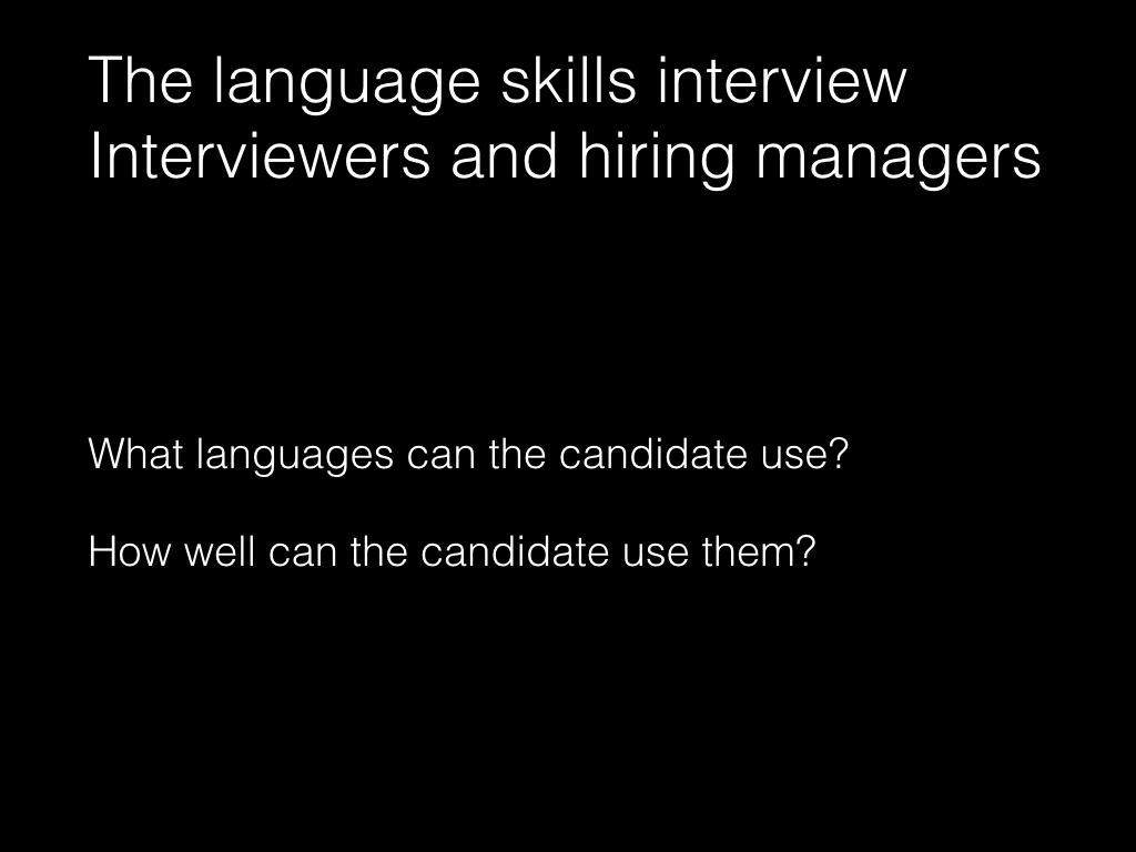 Slide: Managers - the language skills interview