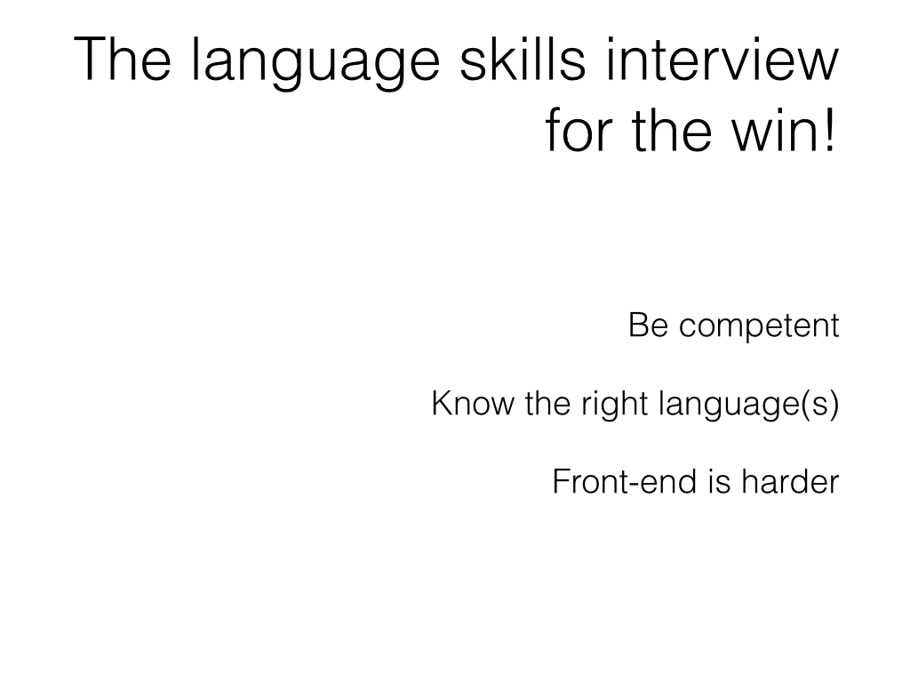 Slide: Candidates - the language skills interview