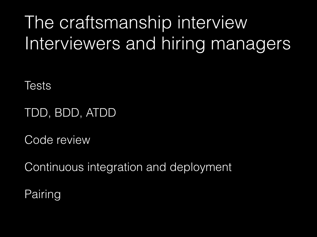 Slide: Managers - the software craftsmanship interview