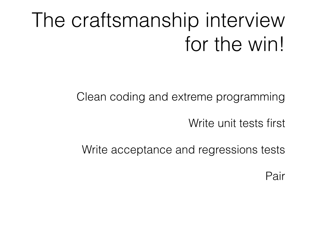 Slide: Candidates - the software craftsmanship interview