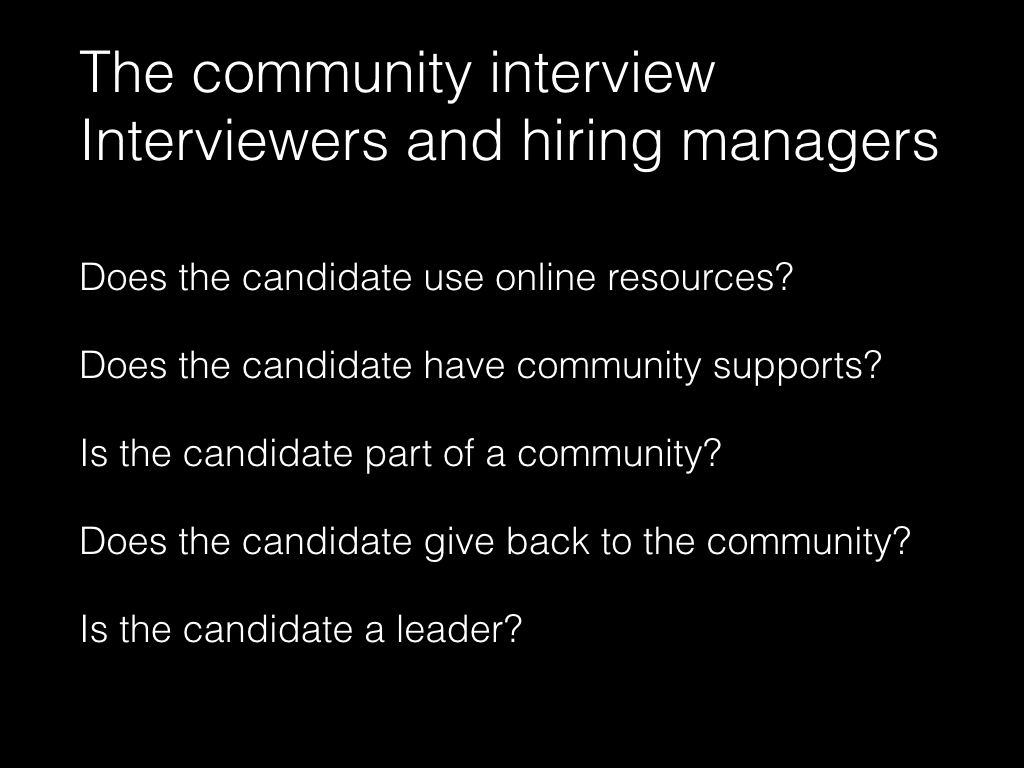 Slide: Managers - the community interview