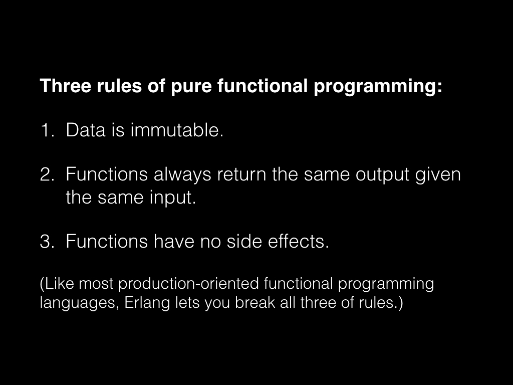 Slide: Three rules of pure functional programming.