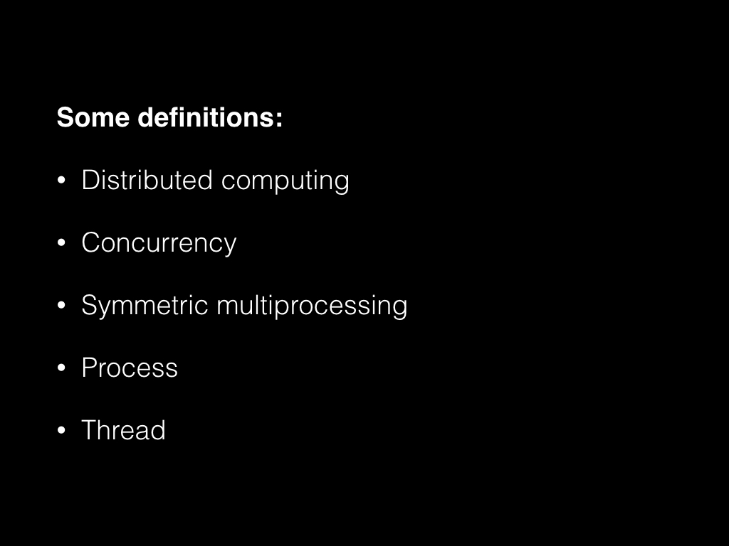 Slide: Some definitions.