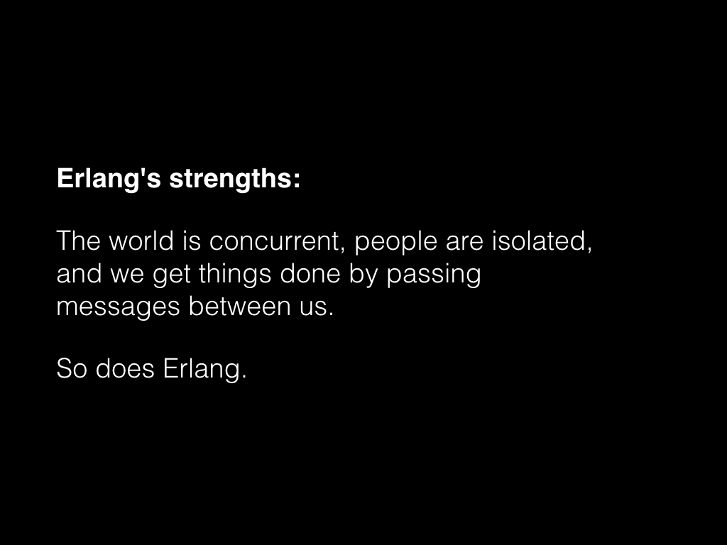 Slide: Erlang's strengths.